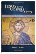 Jesus in the Gospels and Acts, New Edition