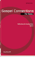 Gospel Connections for Teens-Cycle A