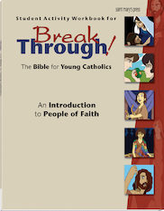 Student Activity Workbook for Breakthrough! The Bible for Young Catholics
