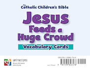 Jesus Feeds a Huge Crowd Vocabulary Cards