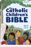 The Catholic Children's Bible, First Edition (paperback)