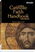 The Catholic Faith Handbook for Youth (paperback)
