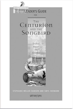 Leader's Guide for The Centurion and the Songbird
