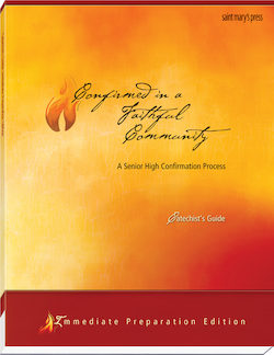 Confirmed in a Faithful Community, Catechist's Guide