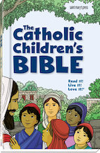 The Catholic Children's Bible, First Edition (hardcover)