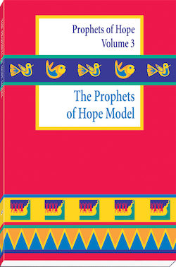 The Prophets of Hope Model: A Weekend Workshop