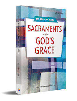Sacraments and God's Grace