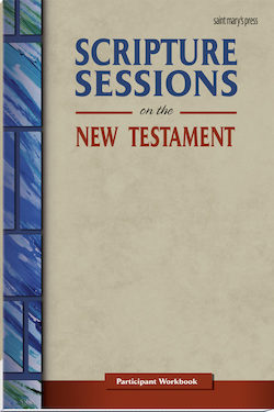 Scripture Sessions on the New Testament (Participant Workbook)