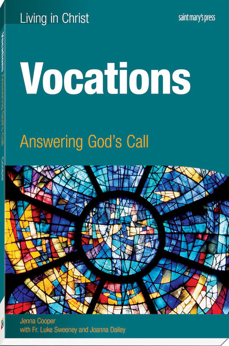 Vocations: Answering God's Call, First Edition