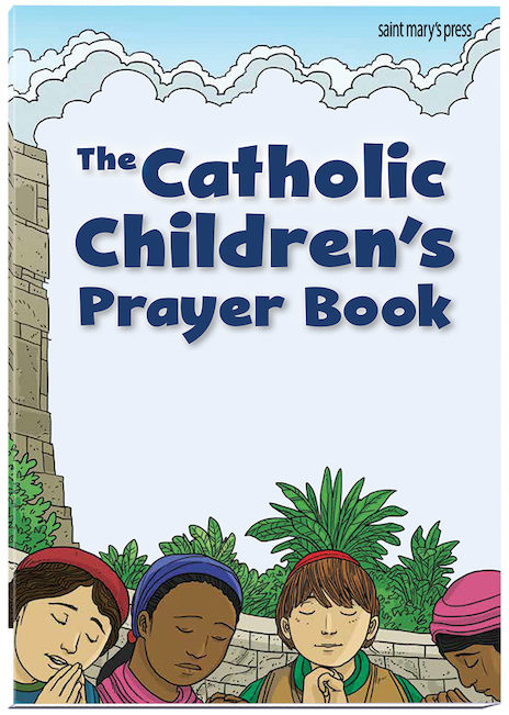 The Catholic Children's Prayer Book