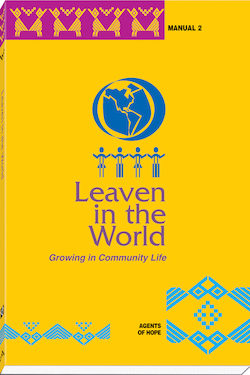 Leaven in the World: Growing in Community Life