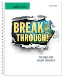 Breakthrough! The Bible for Young Catholics Leader Guide NABRE