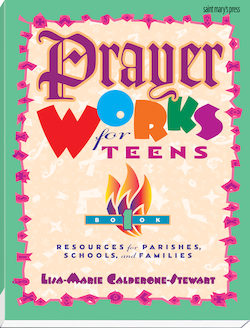 Prayer Works for Teens: Book 1