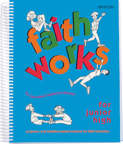 Faith Works for Junior High