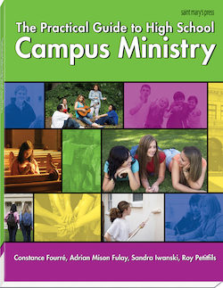 The Practical Guide to High School Campus Ministry