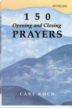 150 Opening and Closing Prayers