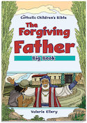 The Forgiving Father Bible Big Book