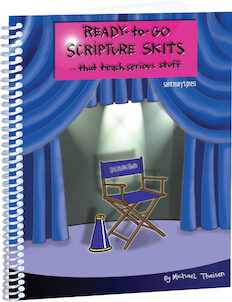 Ready-to-Go Scripture Skits