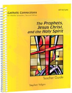 The Prophets, Jesus Christ, and the Holy Spirit