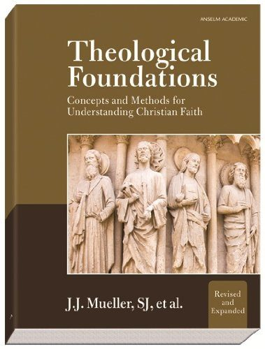 Theological Foundations, Revised Edition