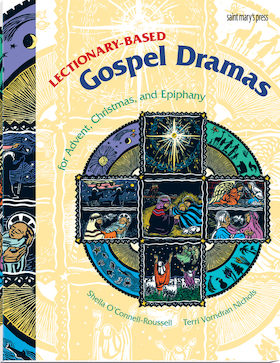 Lectionary-Based Gospel Dramas for Advent, Christmas, and Epiphany