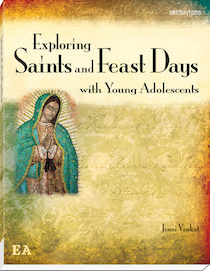 Exploring Saints and Feast Days with Young Adolescents