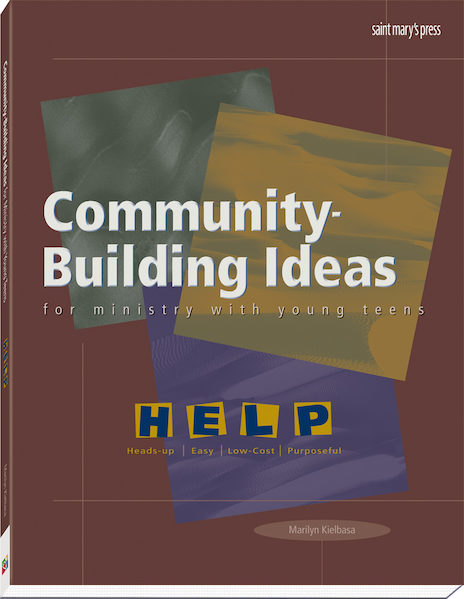 Community-Building Ideas for Ministry with Young Teens