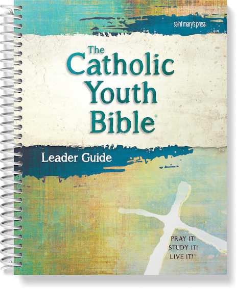 The Catholic Youth Bible®, 4th Edition Leader Guide