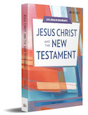 Jesus Christ and the New Testament