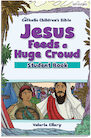 Jesus Feeds a Huge Crowd Student Book