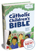 NEW! The Catholic Children's Bible, Second Edition (hardcover)