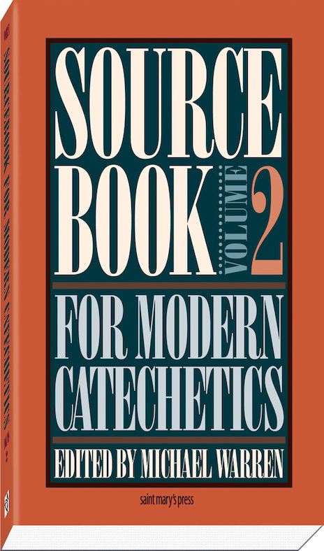 Sourcebook for Modern Catechetics: Volume 2