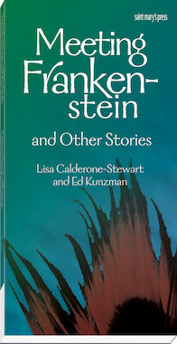 Meeting Frankenstein and Other Stories