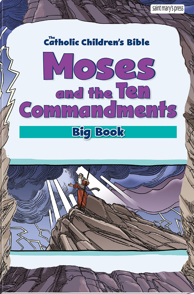 Moses and the Ten Commandments Bible Big Book | Saint Mary ...