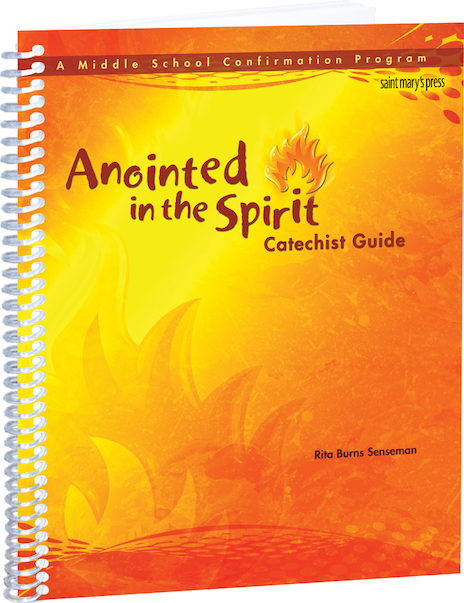 Anointed in the Spirit Catechist Guide