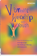 Vibrant Worship with Youth