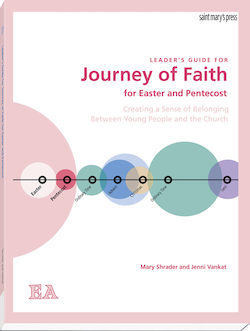 Journey of Faith for Easter and Pentecost (Leader's Guide)