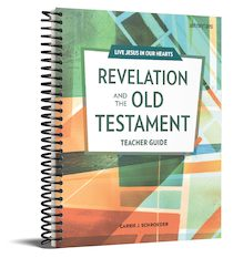 Live Jesus in Our Hearts: Revelation and the Old Testament