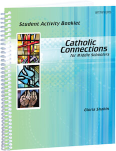 Catholic Connections Student Activity Booklet