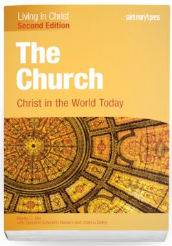 The Church: Christ in the World Today, Second Edition
