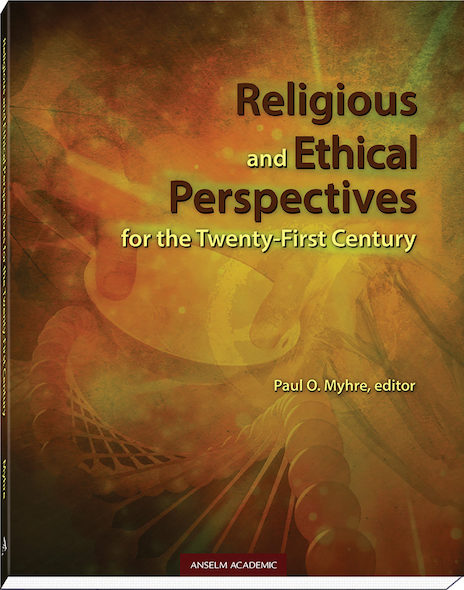 Religious and Ethical Perspectives for the Twenty-First Century