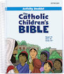 The Catholic Children's Bible: Activity Booklet