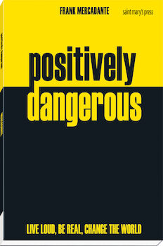 Positively Dangerous