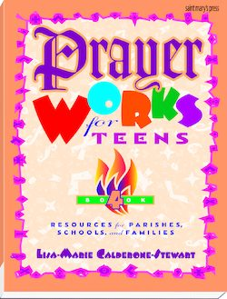 Prayer Works for Teens: Book 4