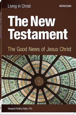 The New Testament: The Good News of Jesus Christ, First Edition