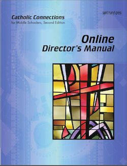 Online Director's Manual for Catholic Connections