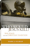 Who Would Jesus Kill?