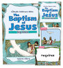The Baptism of Jesus Bible Big Book Full Set