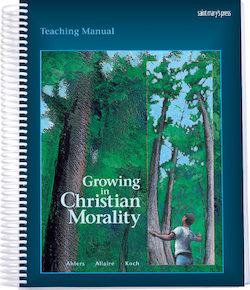 Teaching Manual for Growing in Christian Morality