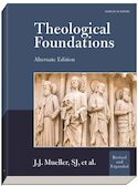 Theological Foundations, Alternate Edition